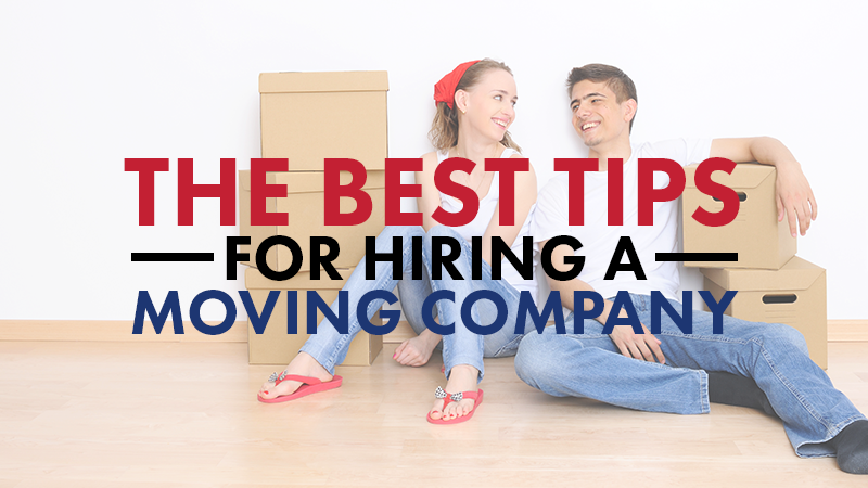 The Best Tips for Hiring a Moving Company