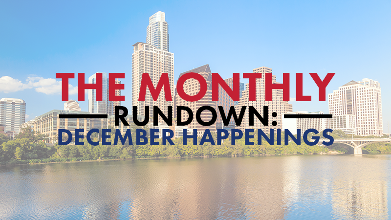 The Monthly Rundown: December Happenings